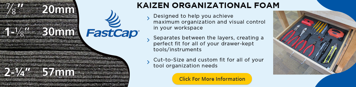 Use Kaizen Organizational Foam to Organize your tools