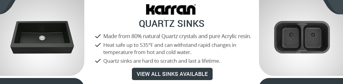 Karran Quartz Sinks are made to last a lifetime!
