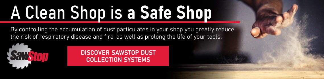 SawStop Dust Collection Systems keep your shop clean and safe