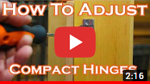 How to adjust compact hinges video clip