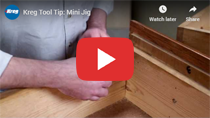 Kreg Tool Tip: Mini Jig video clip